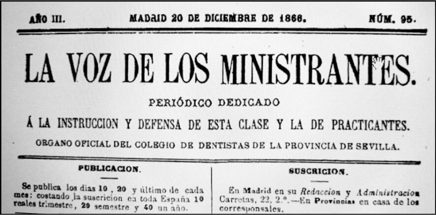 """""""La Voz de los Ministrantes"""", órgano ofi cial del Colegio de Dentistas de la provincia de Sevilla ya en 1866."""