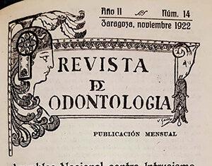 """""""Revista de Odontología"""" fue especialmente activa contra el intrusismo."""